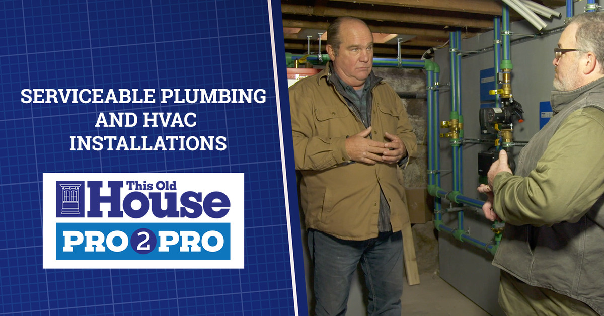 Serviceable Plumbing and HVAC Installations | Pro2Pro Premiere